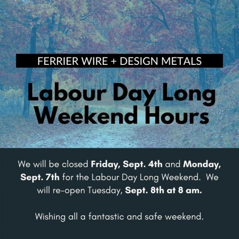 Ferrier Wire: September Long Weekend Hours
